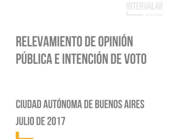 Relevamiento de Opinión pública e Intención de voto en CABA Julio 2017